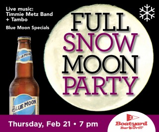 Boatyard Full Snow Moon Party February 2019