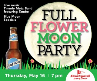 Boatyard May Full Flower Moon Party
