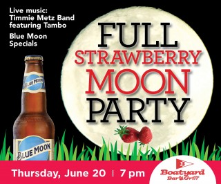 Boatyard June Full Strawberry Moon Party